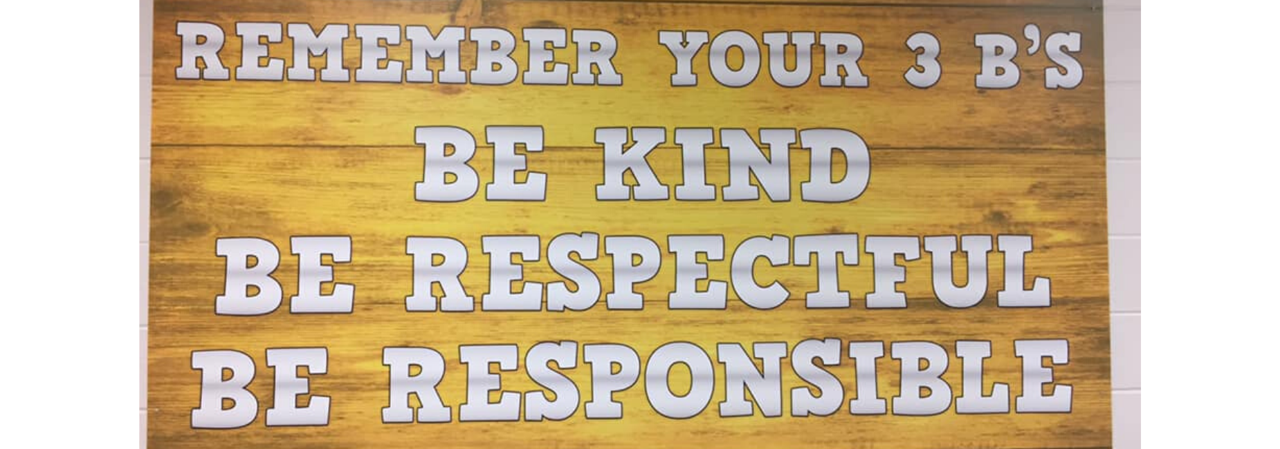be kind be respectful be responsible
