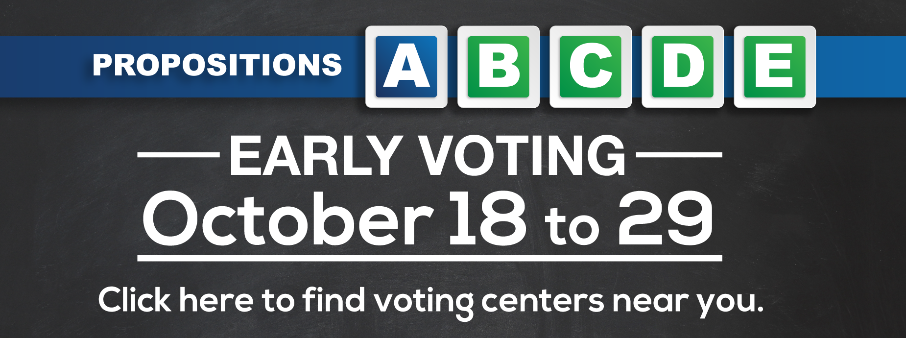 Early Voting Oct 18-29