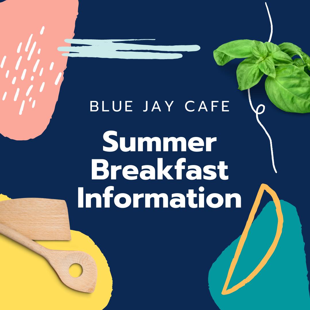 Summer Breakfast Information