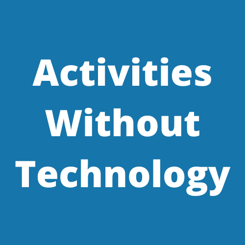 Activities Without Technology
