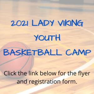 2021 Lady Viking Youth Basketball Camp