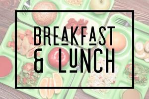 Breakfast and Lunch.jpg
