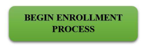 Begin Enrollment Process Button