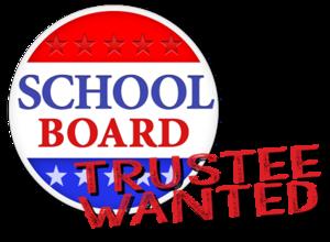 School Board Trustee Wanted badge