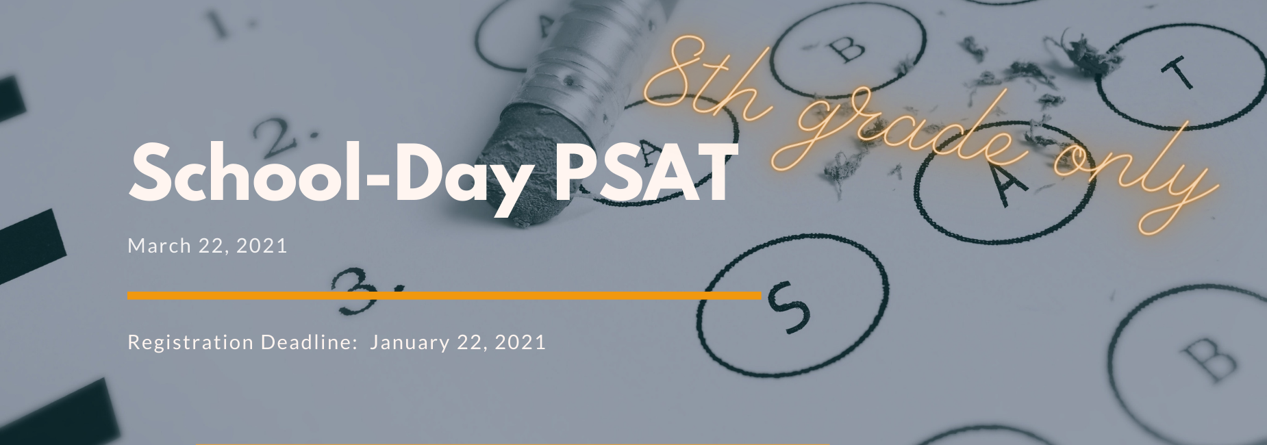 graphic describing the school day psat for 8th graders on March 22