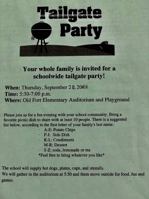 Tailgate Party is on Thursday, September 20th from 5:30 - 7:00. The school will provide hotdogs. Families will provide sides and drinks.