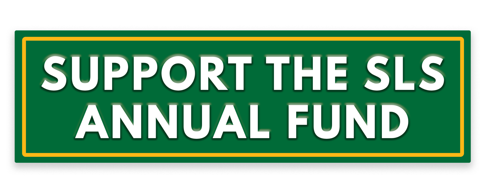 Support the SLS Annual Fund