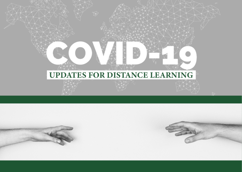 COVID-19 Updates for Distance Learning