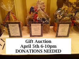 Gift Auction - April 5th - Donations Needed
