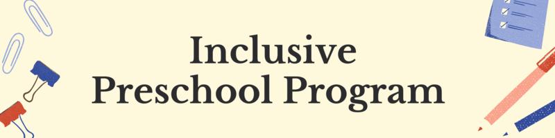 Inclusive Preschool Program