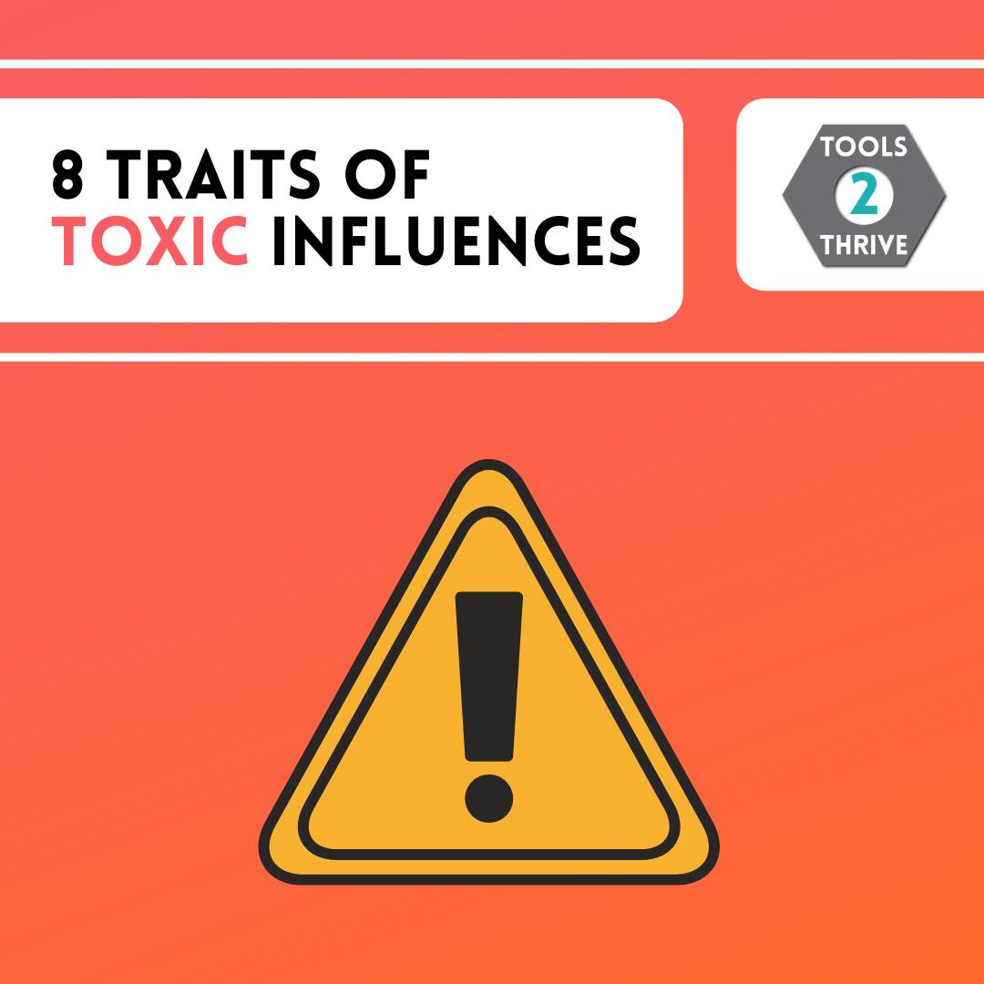 Toxic Influences