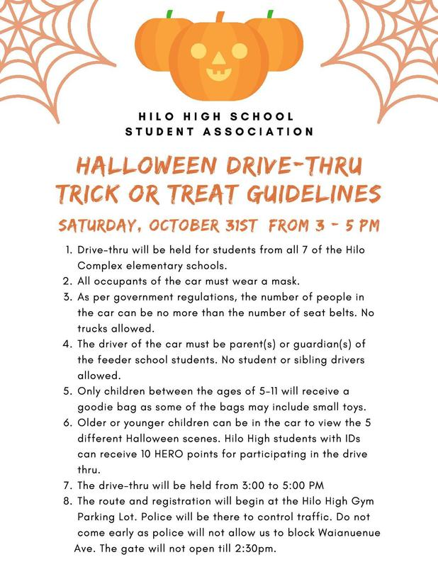 On October 31, 2020 from 3 p.m. to 5 p.m., Hilo High School's Student Association will be hosting a Halloween Drive-Thru Trick or Treat event!