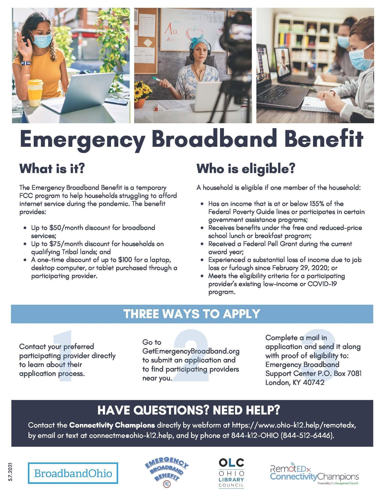 This is a flyer explaining the Emergency Broadband Benefit. A pdf file of this flyer is posted below this announcement.