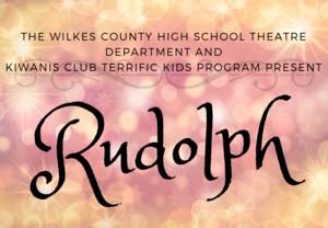 WCS High School Theatre Department Presents Rudolph