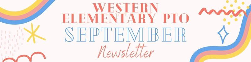 Western Elementary School PTO September Newsletter