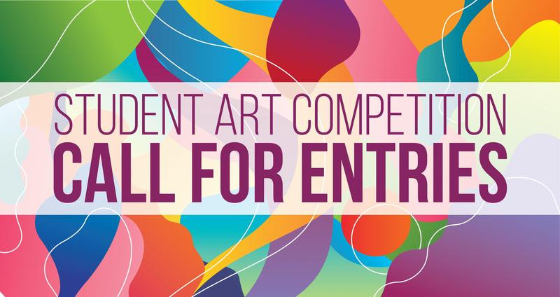 Image that reads Student Art Contest, Call for Entries