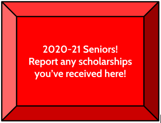 Seniors report any scholarships you've received here button
