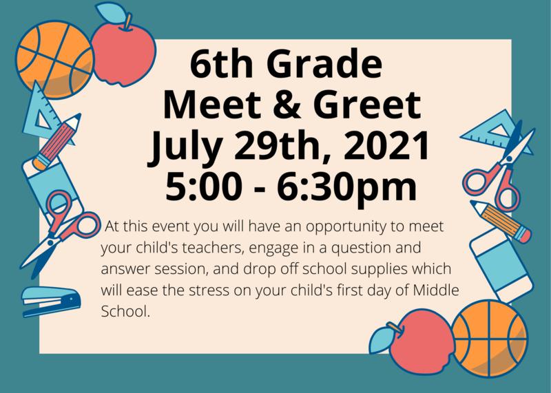 Flyer regarding 6t Grade meet & greet with parents and teachers