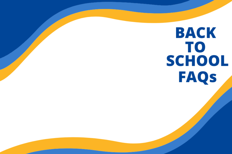 Back to School FAQs Featured Photo