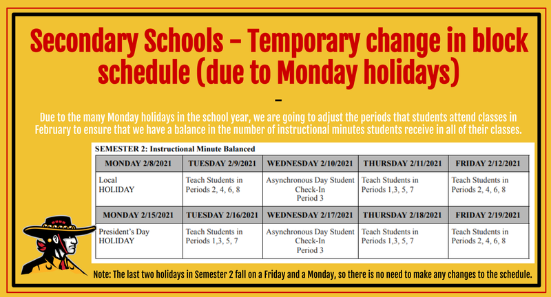 Due to the many Monday holidays in the school year, we are going to adjust the periods that students attend classes in February to ensure that we have a balance in the number of instructional minutes students receive in all of their classes.