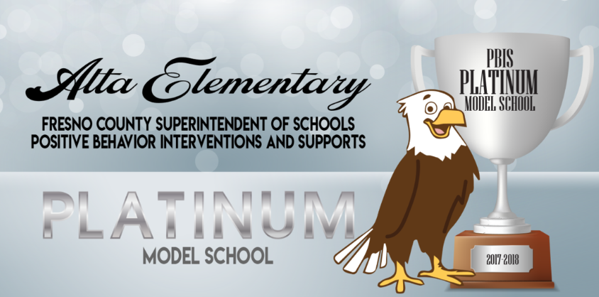 Alta Elementary is a Fresno County Superintendent of Schools Platinum Model School
