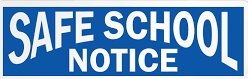 Safe School Notice! Thumbnail Image