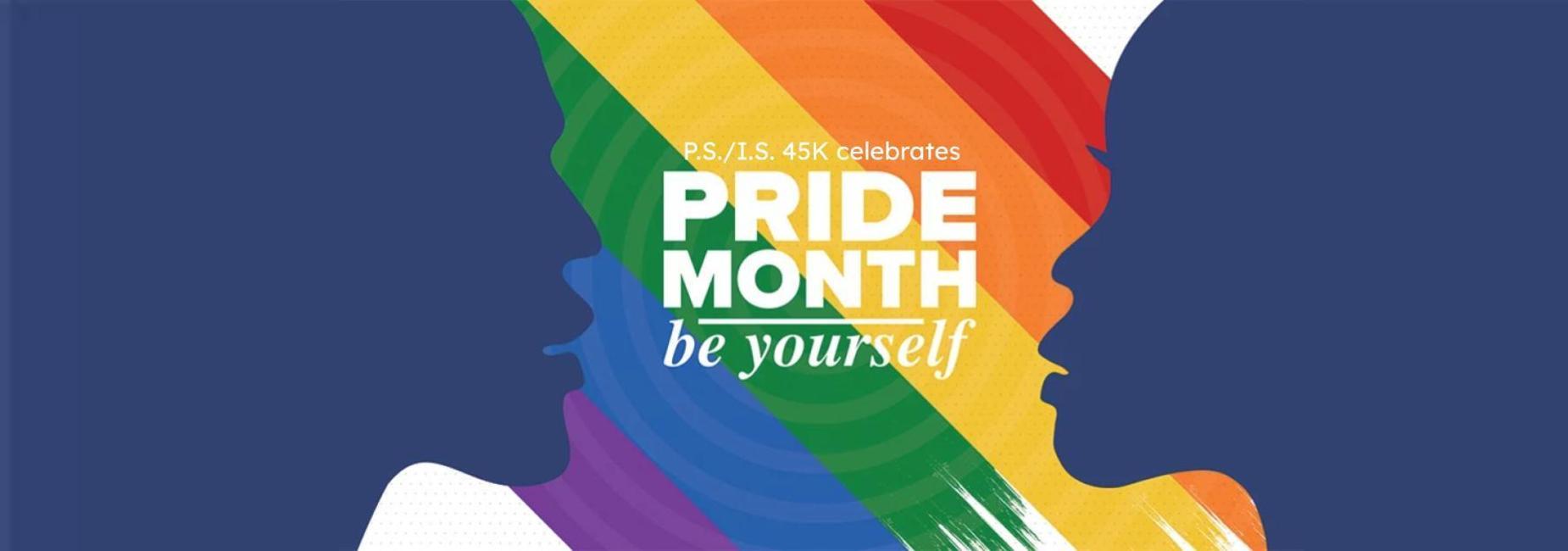 PS/IS 45K Celebrates Pride Month - June 2021