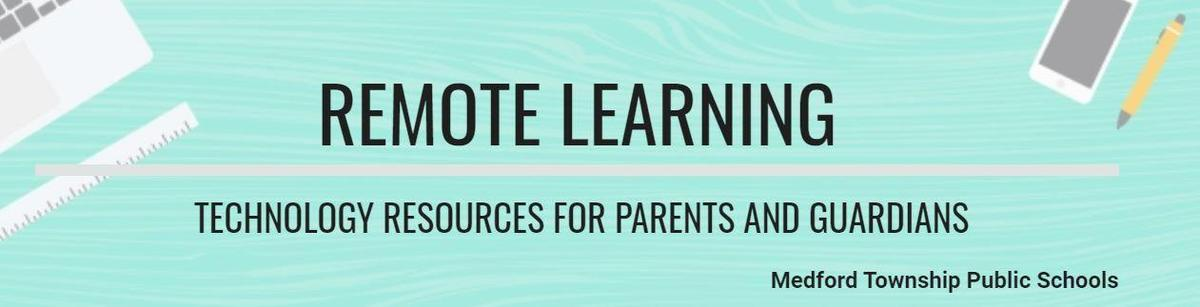 Remote Learning - Parent Resources