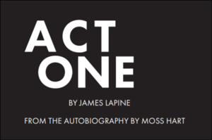 Act One by James Lapine