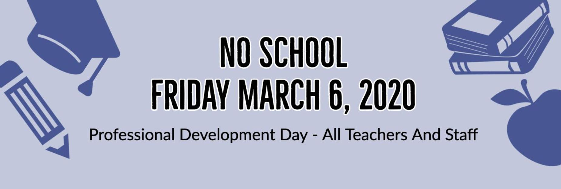 Professional Development Day March 6 2020