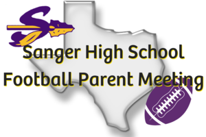 Sanger High School Football Parent Meeting