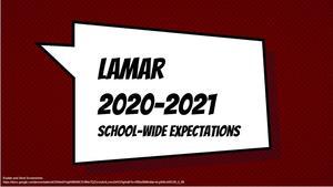 Screenshot of School Website 2020-2021 Lamar School-wide Expectations - Google Slides.jpg