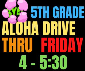 Grade 5 Aloha Drive Thru Featured Photo