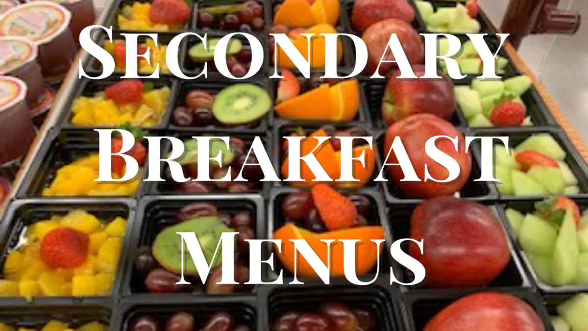 Secondary Breakfast Menus