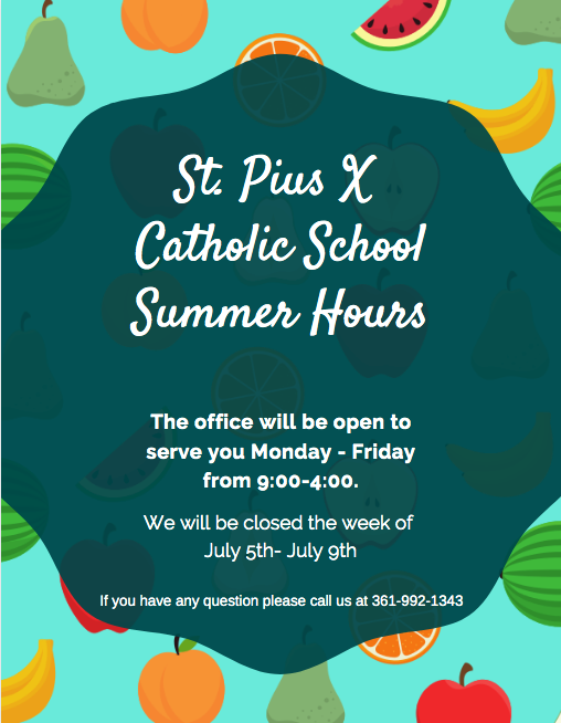 Summer hours for St. Pius School