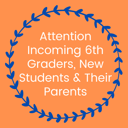 Click HERE for 6th Grade & New Student Orientation Information Thumbnail Image
