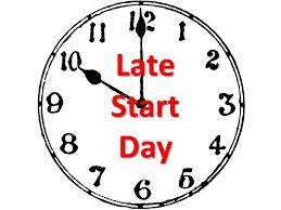 Late Start Day/ Dia Tardio