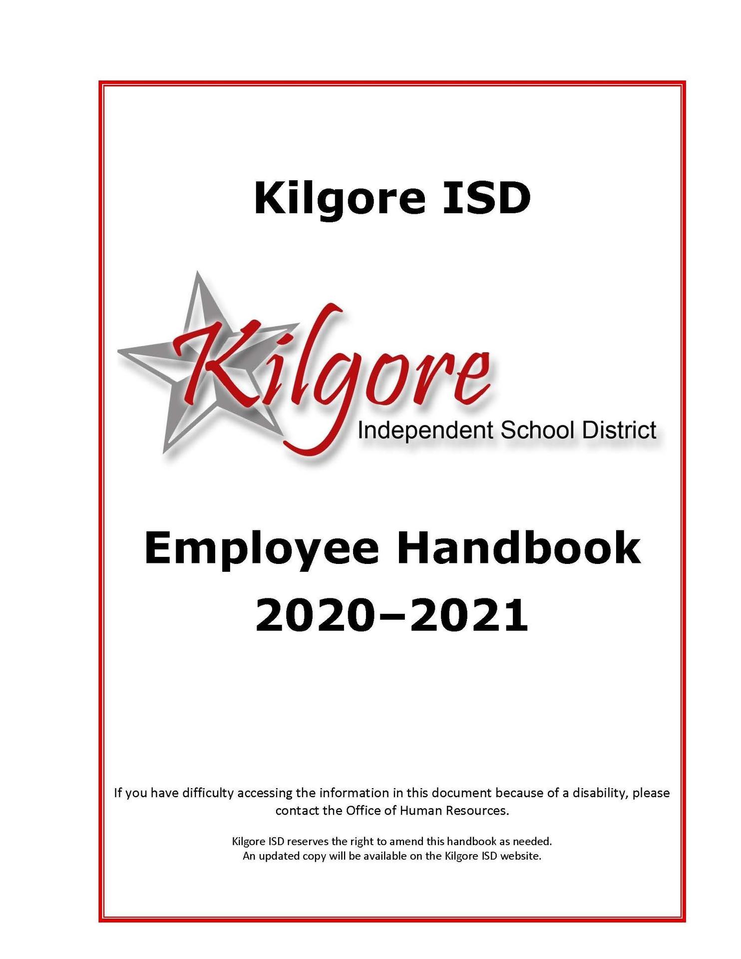2020 - 2021 Kilgore ISD Employee Handbook