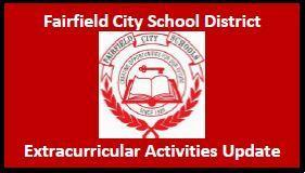 Red image with the Fairfield Seal and the words Fairfield City School District Extracurricular Activities Update