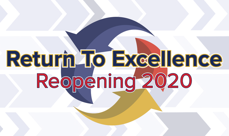Return to Excellence Reopening 2020 News graphic