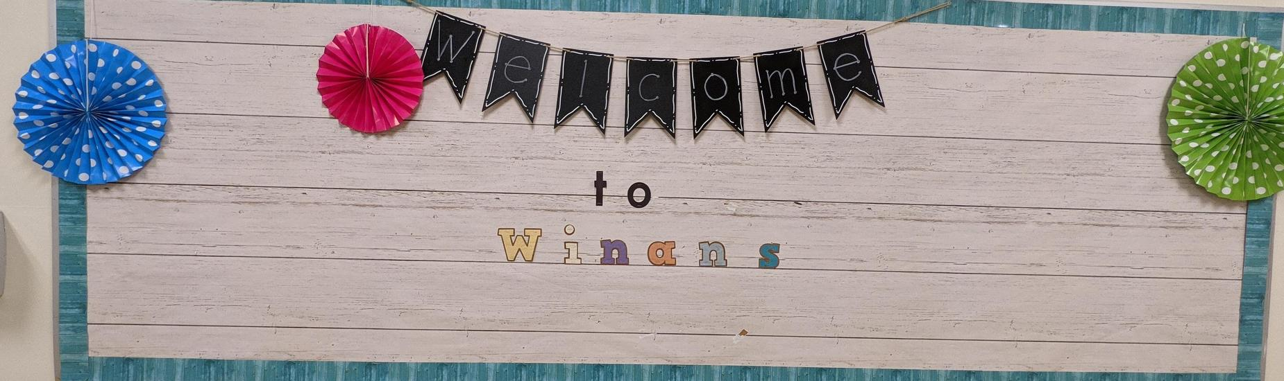 Bulletin Board with Welcome to Winans on it