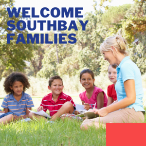 Welcome Southbay Families