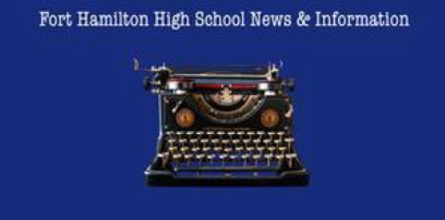 Fort Hamilton High School News and Information. An old fashioned typewriter is in the center of the page
