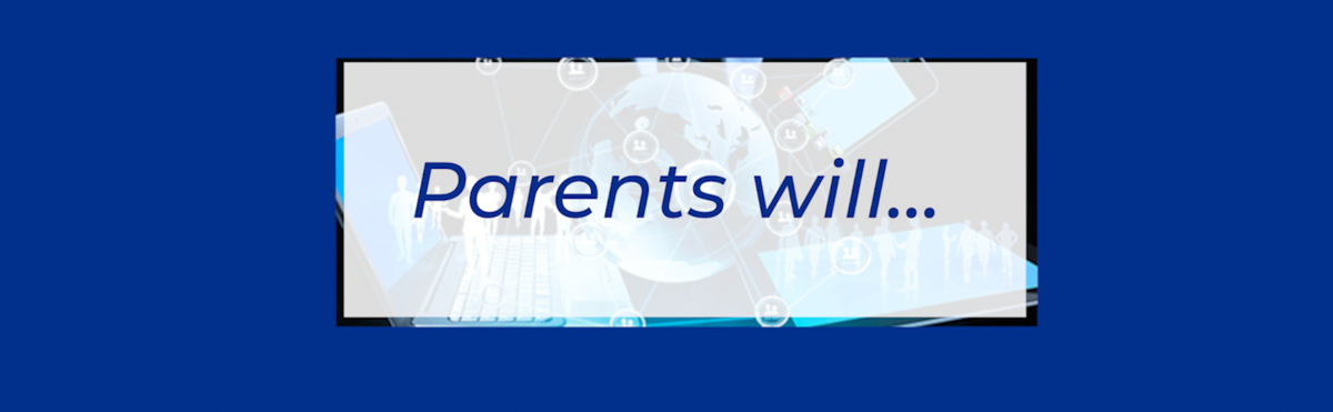 Parents will