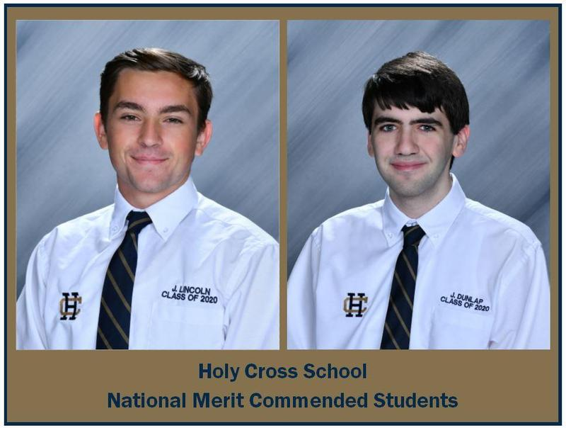 Holy Cross Seniors Justin Dunlap and Jacob Lincoln  Named National Merit Commended Students Featured Photo