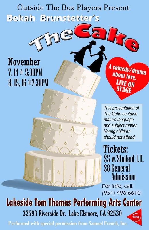 Poster for Lakeside High's fall drama production of THE CAKE, November 7,14 at 5:30 p.m. and NOV 8, 15, 16 @ 7:30 p.m.