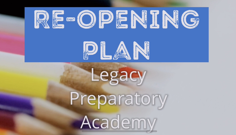 Legacy Preparatory Academy Re-Opening Plan Ad