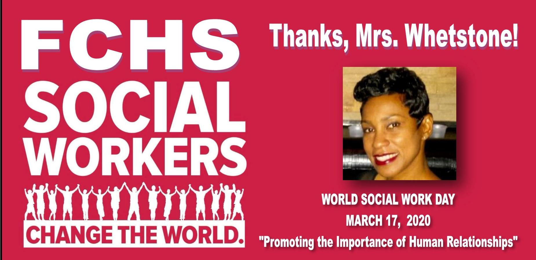 FCHS Social Workers change the world! Thanks, Mrs. Whetstone! World Social Work Day March 17