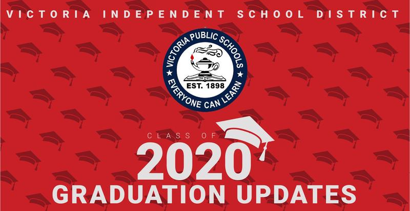 victoria independent school district graduation updates