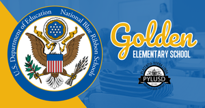 Golden ES is a national blue ribbon school.